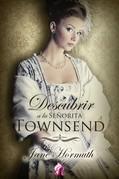 Descubrir a la señorita Towsend