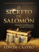 El secreto de Salomón / Solomon's Secret: Los consejos del hombre más rico de la historia