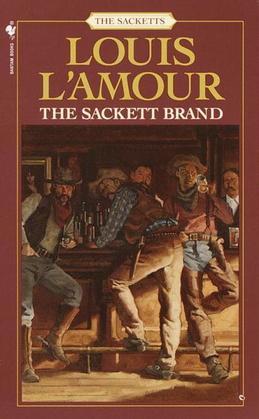 The Sackett Brand: A Novel