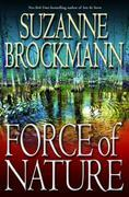 Force of Nature: A Novel