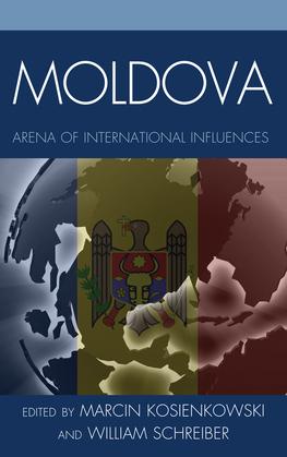Moldova: Arena of International Influences