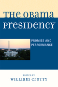 The Obama Presidency: Promise and Performance