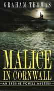 Malice in Cornwall: An Erskine Powell Mystery