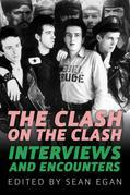 The Clash on  Clash: Interviews and Encounters