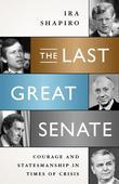 The Last Great Senate