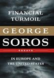 Financial Turmoil in Europe and the United States: Essays