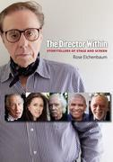 The Director Within: Storytellers of Stage and Screen