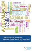 Acreditación en educación básica y técnico productiva (2009-2015)