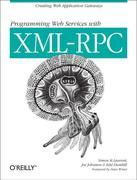 Programming Web Services with XML-RPC: Creating Web Application Gateways