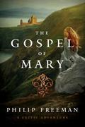 The Gospel of Mary: A Celtic Adventure (Sister Deirdre Mysteries)