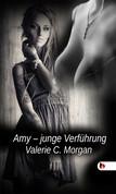 Amy, junge Verführung