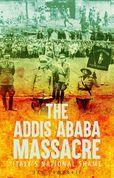 The Addis Ababa Massacre