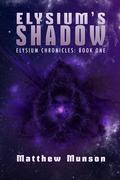 Elysium's Shadow