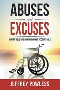 Abuses and Excuses