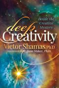 Deep Creativity: Inside the Creative Mystery