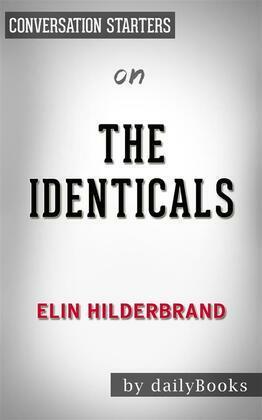 The Identicals: by Elin Hilderbrand   Conversation Starters