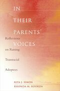 In Their Parents' Voices: Reflections on Raising Transracial Adoptees
