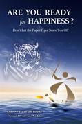 Are you ready for happiness?
