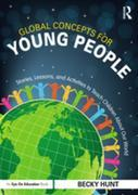 Global Concepts for Young People: Stories, Lessons, and Activities to Teach Children About Our World
