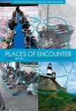 Places of Encounter: Time, Place, and Connectivity in World History, Volume Two: Since 1500