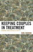 Keeping Couples in Treatment: Working from Surface to Depth