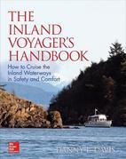 The Inland Voyager's Handbook: How to Cruise the Inland Waterways in Safety and Comfort