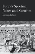 Fores's Sporting Notes and Sketches