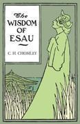 The Wisdom of Esau