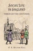 Social Life in England Through the Centuries