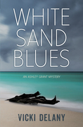 White Sand Blues: An Ashley Grant Mystery