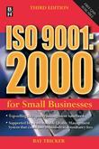 ISO 9001:2000 for Small Businesses