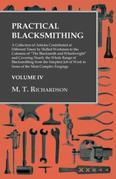 "Practical Blacksmithing: A Collection of Articles Contributed at Different Times by Skilled Workmen to the Columns of ""The Blacksmith and Wheelwright"""