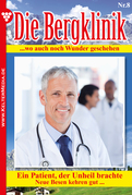 Die Bergklinik 8 - Arztroman