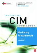 CIM Coursebook 06/07 Marketing Fundamentals