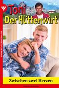 Toni der Hüttenwirt 162 – Heimatroman