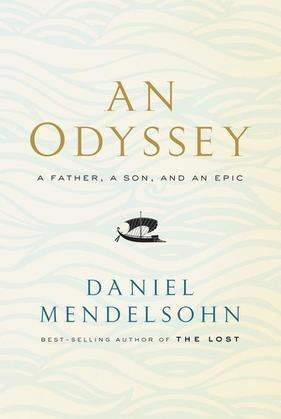 An Odyssey: A Father, a Son, and an Epic