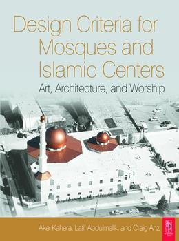 Design Criteria for Mosques and Islamic Centres