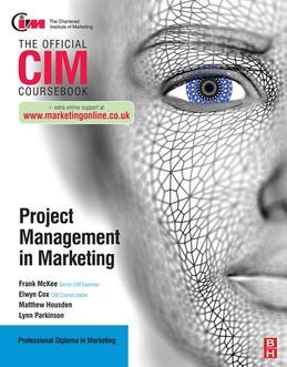CIM Coursebook: Project Management in Marketing