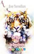 Le Tigre de la Destinée