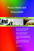 Process Metrics and Measurement Complete Self-Assessment Guide