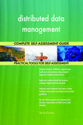 distributed data management Complete Self-Assessment Guide