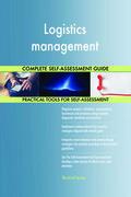 Logistics management Complete Self-Assessment Guide