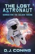 The Lost Astronaut: Search for the Golden Thread