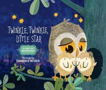 Twinkle, Twinkle, Little Star: A Light-Up Bedtime Book