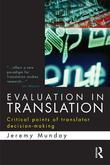 Evaluation in Translation: Critical Points of Translator Decision-Making