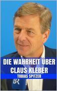 Die Wahrheit über Claus Kleber