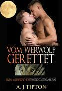 Vom Werwolf Gerettet
