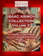 Galaxy's Isaac Asimov Collection Volume 2: A Compilation from Galaxy Science Fiction Issues