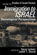 Immigration to Israel: Sociological Perspectives Studies of Israeli Society