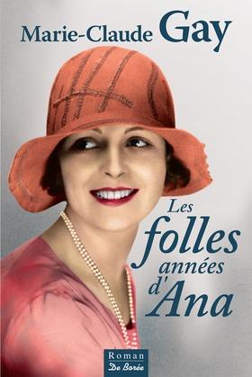 Les Folles années d'Ana